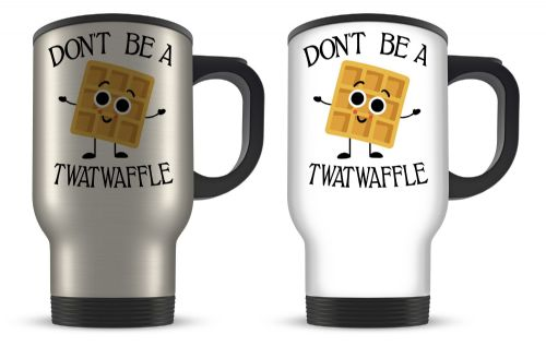 14oz Don't Be A Twatwaffle Funny Rude Waffle Novelty Gift Aluminium Travel Mug